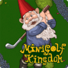 Minigolf Kingdom